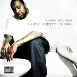 Rapper_Big_Pooh-Dirty_Pretty_Things