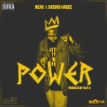 Artwork - Neak f. Rashid Hadee - Power (Produced by Slot-A)